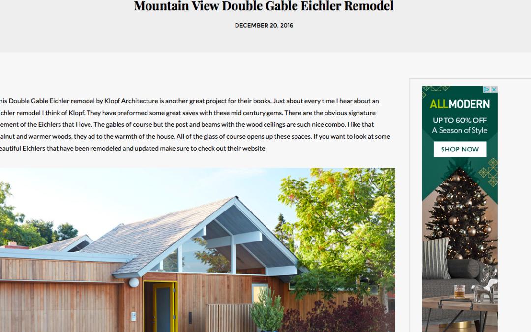 Plastolux features our Mountain View Double Gable Eichler Remodel