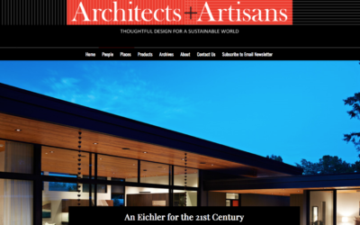 Architects and Artisans features our Glass Wall House