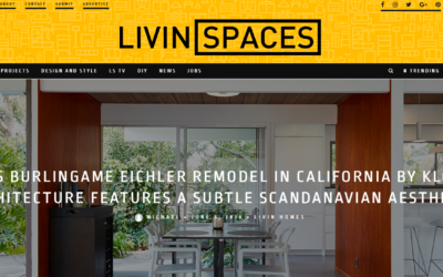 Livinspaces features our Burlingame Eichler Remodel