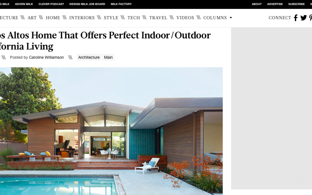 Design Milk features our Los Altos New Residence