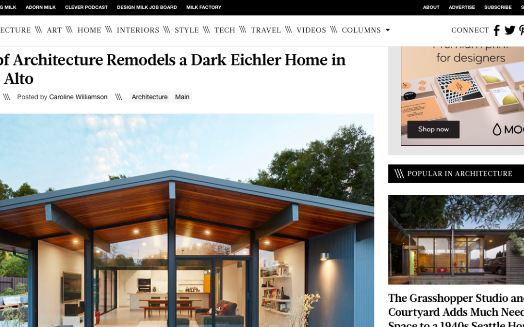 Design Milk features our Palo Alto Eichler Remodel