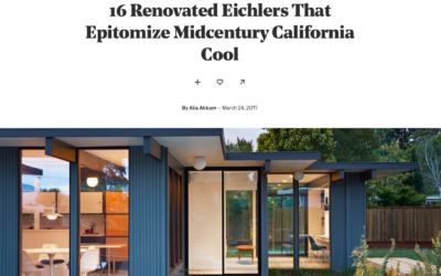 Dwell features 7 of our Eichler Remodels
