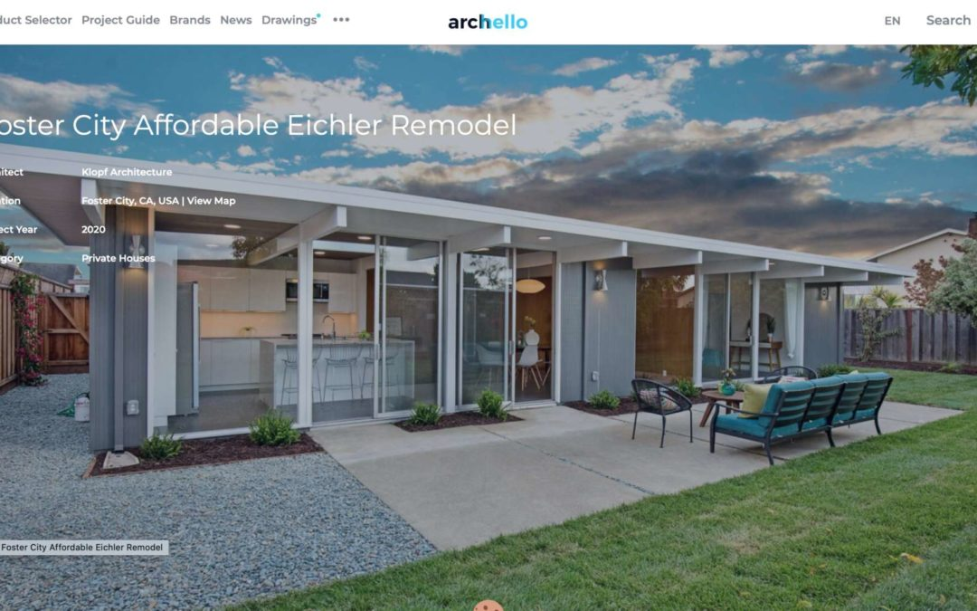 Archello Features our Foster City Eichler Remodel