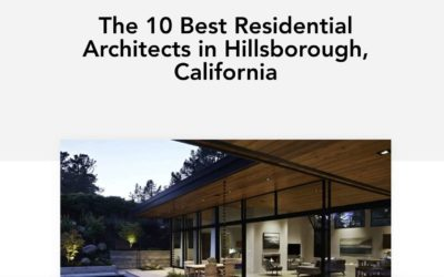 """Klopf Architecture is included – """"The 10 Best Residential Architects in Hillsborough, California,""""-  Home Builder Digest"""