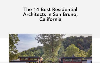 """Klopf Architecture is included – """"The 14 Best Residential Architects in San Bruno, California,""""-  Home Builder Digest"""