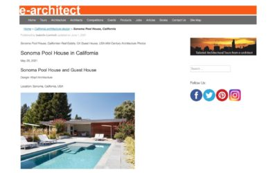 e-architect Features our Sonoma Pool House and Guest House